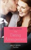 The Dating Arrangement (Mills & Boon True Love) (Something True, Book 1) (eBook, ePUB)
