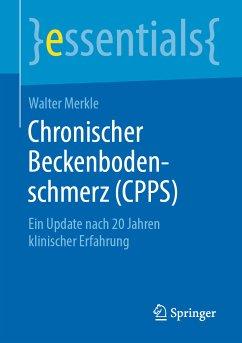 Chronischer Beckenbodenschmerz (CPPS) (eBook, PDF) - Merkle, Walter