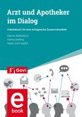 Arzt und Apotheker im Dialog (eBook, PDF)