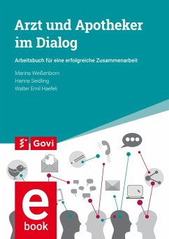 Arzt und Apotheker im Dialog (eBook, PDF) - Weißenborn, Marina; Seidling, Hanna; Haefeli, Walter Emil