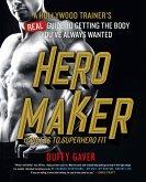 Hero Maker: 12 Weeks to Superhero Fit (eBook, ePUB)
