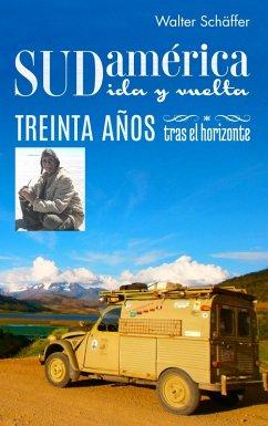 Sudamérica ida y vuelta (eBook, ePUB)