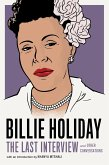 Billie Holiday: The Last Interview (eBook, ePUB)