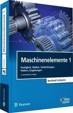 Maschinenelemente 1 (eBook, PDF) - Schlecht, Berthold