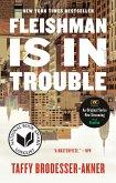 Fleishman Is in Trouble (eBook, ePUB)