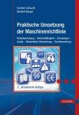 Praktische Umsetzung der Maschinenrichtlinie (eBook, ePUB)