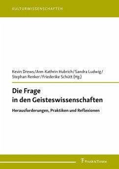 Die Frage in den Geisteswissenschaften (eBook, PDF)