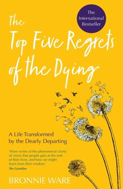Top Five Regrets of the Dying (eBook, ePUB) - Ware, Bronnie
