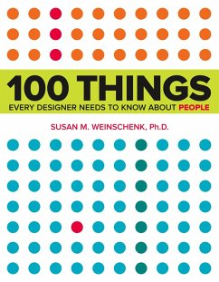 100 Things Every Designer Needs to Know About People (eBook, PDF) - Weinschenk, Susan