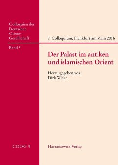 Der Palast im antiken und islamischen Orient (eBook, PDF)