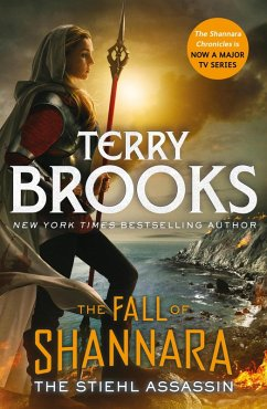 The Stiehl Assassin: Book Three of the Fall of Shannara (eBook, ePUB) - Brooks, Terry