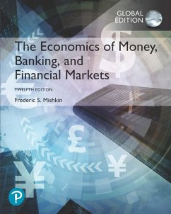 The Economics of Money, Banking and Financial Markets, Global Edition (eBook, PDF) - Mishkin, Frederic S.