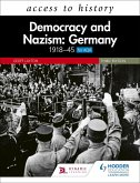 Access to History: Democracy and Nazism: Germany 1918-45 for AQA Third Edition (eBook, ePUB)