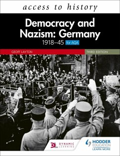 Access to History: Democracy and Nazism: Germany 1918-45 for AQA Third Edition (eBook, ePUB) - Layton, Geoff
