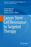 Cancer Stem Cell Resistance to Targeted Therapy (eBook, PDF)