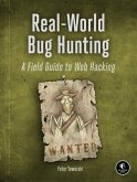 Real-World Bug Hunting (eBook, ePUB)