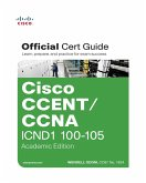 CCENT/CCNA ICND1 100-105 Official Cert Guide, Academic Edition (eBook, PDF)