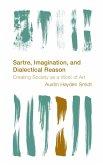 Sartre, Imagination and Dialectical Reason (eBook, ePUB)