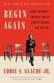 Begin Again (eBook, ePUB)