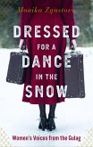 Dressed for a Dance in the Snow (eBook, ePUB)