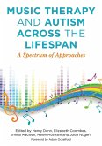 Music Therapy and Autism Across the Lifespan (eBook, ePUB)