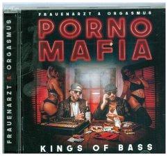 Porno Mafia Kings of Bass, 1 Audio-CD