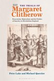 The Trials of Margaret Clitherow (eBook, PDF)
