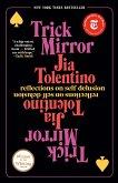 Trick Mirror (eBook, ePUB)