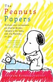 The Peanuts Papers: Writers and Cartoonists on Charlie Brown, Snoopy & the Gang, and the Meaning of Life (eBook, ePUB)