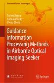 Guidance Information Processing Methods in Airborne Optical Imaging Seeker (eBook, PDF)