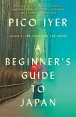 A Beginner's Guide to Japan (eBook, ePUB)
