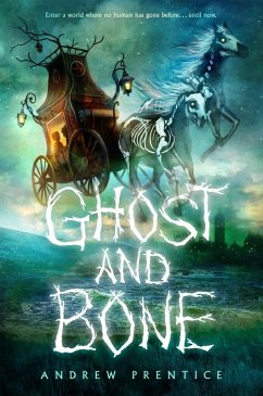 Ghost and Bone (eBook, ePUB) - Prentice, Andrew