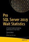 Pro SQL Server 2019 Wait Statistics (eBook, PDF)