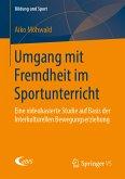 Umgang mit Fremdheit im Sportunterricht (eBook, PDF)
