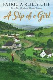 A Slip of a Girl (eBook, ePUB)