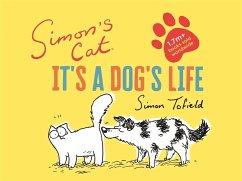 Simon's Cat: It's a Dog's Life (eBook, ePUB) - Tofield, Simon
