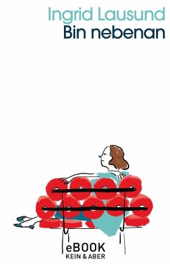 Bin nebenan (eBook, ePUB) - Lausund, Ingrid