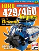 Ford 429/460 Engines: How to Rebuild (eBook, ePUB)