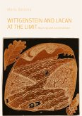 Wittgenstein and Lacan at the Limit (eBook, PDF)