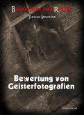 Bewertung von Geisterfotografien (eBook, PDF)