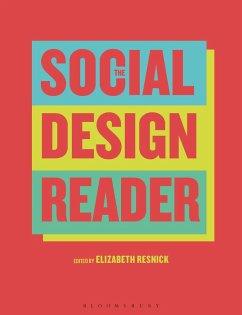 The Social Design Reader (eBook, PDF) - Resnick, Elizabeth