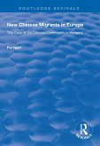 New Chinese Migrants in Europe (eBook, PDF)