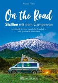 On the Road - Sizilien mit dem Campingbus. NEU 2019 (eBook, ePUB)