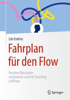 Fahrplan für den Flow (eBook, PDF) - Endriss, Lilo