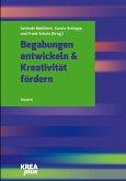 Begabungen entwickeln & Kreativität fördern (eBook, PDF)