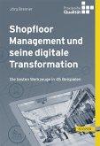 Shopfloor Management und seine digitale Transformation (eBook, PDF)