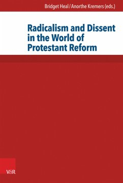 Radicalism and Dissent in the World of Protestant Reform (eBook, PDF)