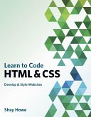 Learn to Code HTML and CSS (eBook, PDF)