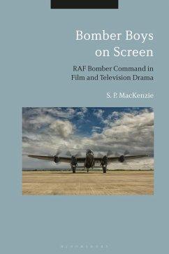 Bomber Boys on Screen (eBook, ePUB) - Mackenzie, S. P.