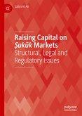 Raising Capital on Ṣukūk Markets (eBook, PDF)